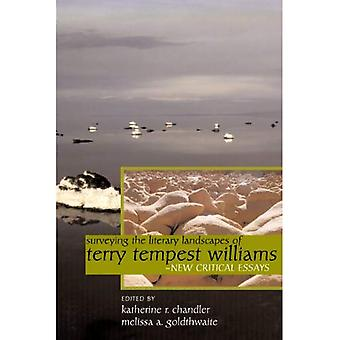 Surveying the Literary Landscapes of Terry Tempest Williams: New Critical Essays