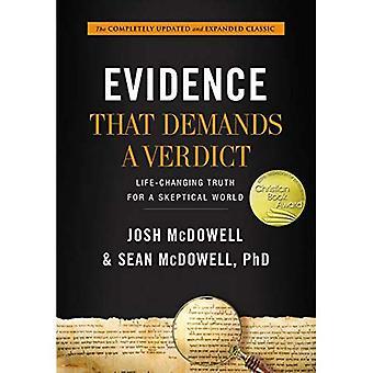 Bevis som kräver en dom: livsförändrande sanningen för en skeptisk värld