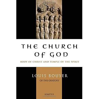 De kerk van God: lichaam van Christus en de tempel van de Heilige Geest