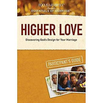 Ylempi Love: Löytää Jumalan Design Your Marriage