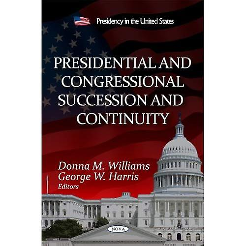 Presidential and Congressional Succession and Continuity