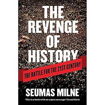 Hævn for historie: kampen for det enogtyvende århundrede