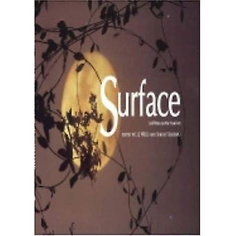 Surface 2004: Land / Water and the Visual Arts Symposium (Intellect Books - Changing Media, Changing Europe)