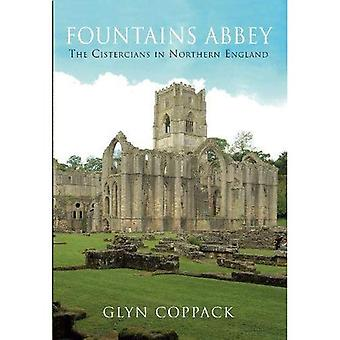 Fountains Abbey: De cisterciënzers in Noord-Engeland