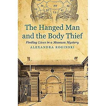Hanged Man & the Body Thief (History)