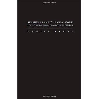 SEAMUS HEANEY'S EARLY WORK (Irish Research Series)