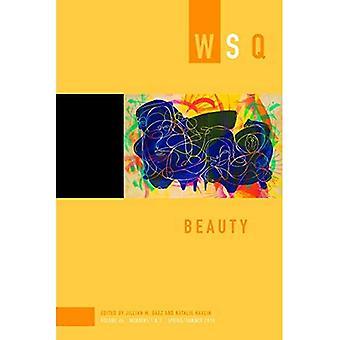 Beauty: Wsq Vol 46, Numbers 1 & 2
