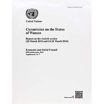Commissie inzake de Status van vrouwen: verslag over de zestigste zitting (20 maart 2015 en maart 2016 van 14-24) (officiële records, 2016: aanvulling)
