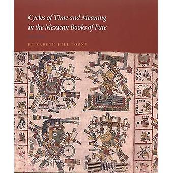 Zyklen der Zeit und Bedeutung in den mexikanischen Büchern des Schicksals von Elizabeth