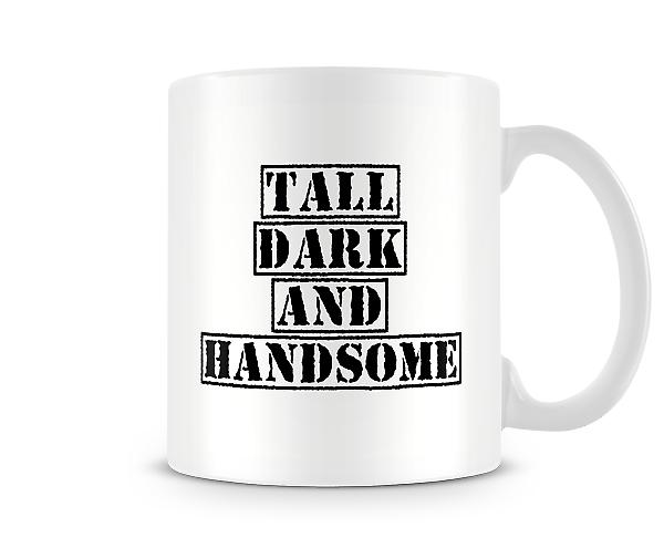 Tall Dark & Handsome Mug