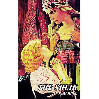 The Sheik by Hull & E. M.