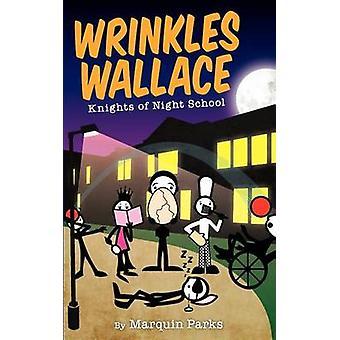 Le rughe Wallace Cavalieri della scuola serale di parchi & Marquin