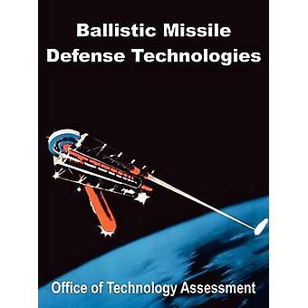 Ballistiska missiler Defense Technologies av teknologiutvärdering