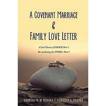 A Covenant Marriage  Family Love Letter by Makora & Naphtali M. W.