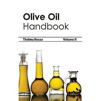 Olivenöl-Handbuch Band II von Bosso & Thelma