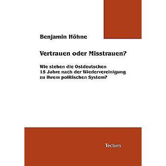 Vertrauen oder Misstrauen by Hhne & Benjamin