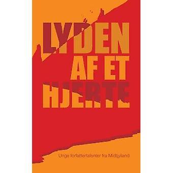 Lyden AF Et Hjerte by Historier I. Spil