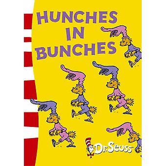 Hunches in Bunches by Dr. Seuss - Dr. Seuss - 9780007198566 Book