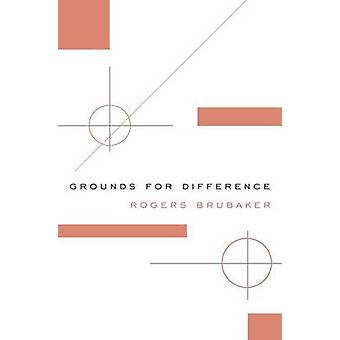 Grounds for Difference by Rogers Brubaker - 9780674975453 Book