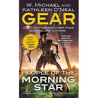 People of the Morning Star - A Novel of North America's Forgotten Past