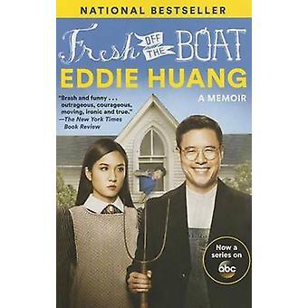 Fresh off the Boat - A Memoir by Eddie Huang - 9780812988536 Book