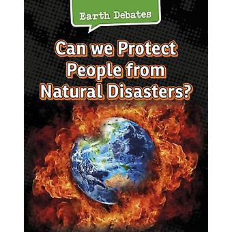 Can We Protect People from Natural Disasters? by Catherine Chambers -