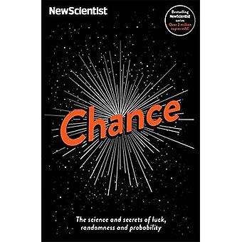 Chance - The Science and Secrets of Luck - Randomness and Probability