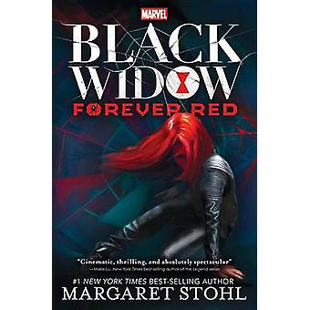 Black Widow Forever Red by Margaret Stohl - 9781484776452 Book