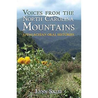Voices from the North Carolina Mountains - - Appalachian Oral Histories