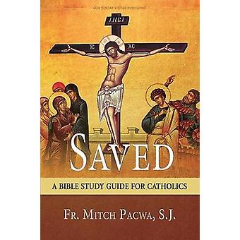 Saved - A Bible Study Guide for Catholics - 9781681920276 Book