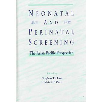 Neonatal and Perinatal Screening by Stephen T.S. Lam - 9789622017658