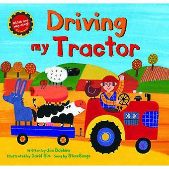Driving My Tractor by Jan Dobbins - David Sim - 9781846866630 Book