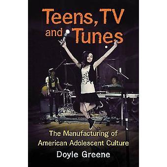 Adolescentes - TV y melodías - la fabricación de la cultura adolescente americano