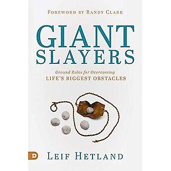 Slayers géants: Règles de base pour surmonter les principaux Obstacles de la vie