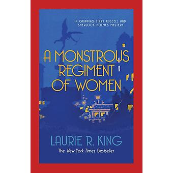 A Monstrous Regiment of Women (Mary Russell & Sherlock Holmes) (Paperback) by King Laurie R.