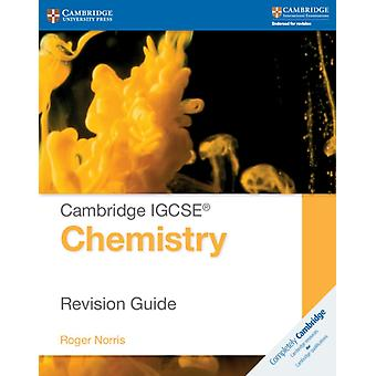 Cambridge IGCSE® Chemistry Revision Guide (Cambridge International IGCSE) (Paperback) by Norris Roger