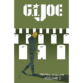 G.I. JOE: The Fall of G.I. JOE Volume 2 (Paperback) by Traviss Karen Kurth Steve