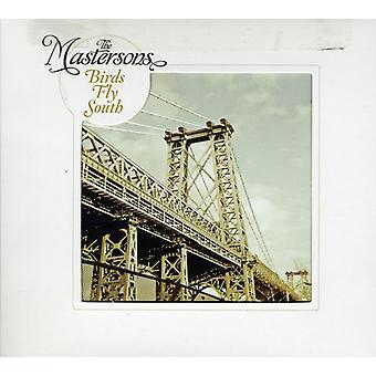 Mastersons - vogels vliegen Zuid [CD] USA importeren