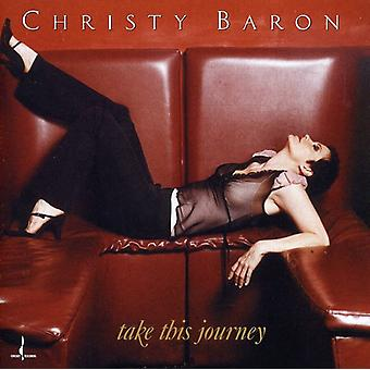 Christy Baron - Take on This Journey [CD] USA import