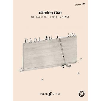 My Favourite Faded Fantasy Piano Voice and Guitar by Damien Rice