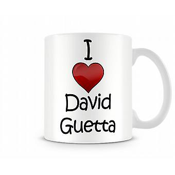 I Love David Guetta Printed Mug