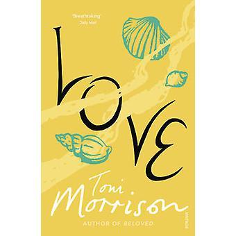 Love by Toni Morrison - 9780099455493 Book