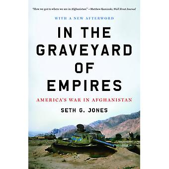 I kirkegården i Empires - USAs krig i Afghanistan af Seth G.