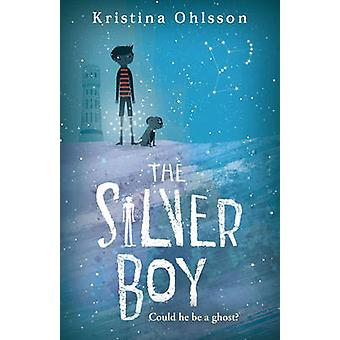 The Silver Boy by Kristina Ohlsson - 9780440871170 Book