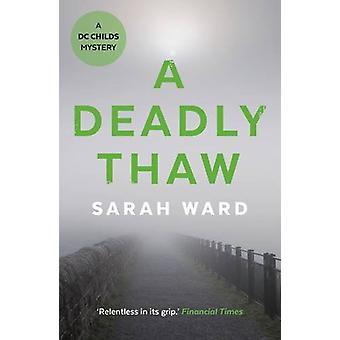En dødbringende optøning af Sarah Ward - 9780571321049 bog