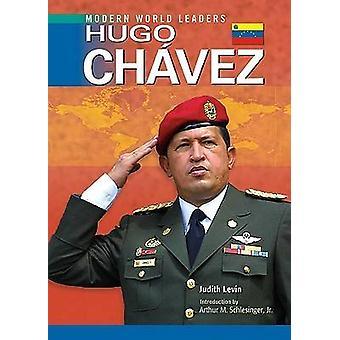 Hugo Chavez av Judith Levin - Arthur M. Schlesinger - 9780791092583 B