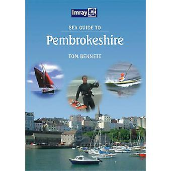 Sea Guide to Pembrokeshire by Tom Bennett - 9780852889909 Book