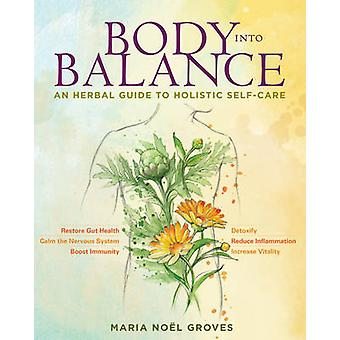Body into Balance by Maria Noel Groves - 9781612125350 Book