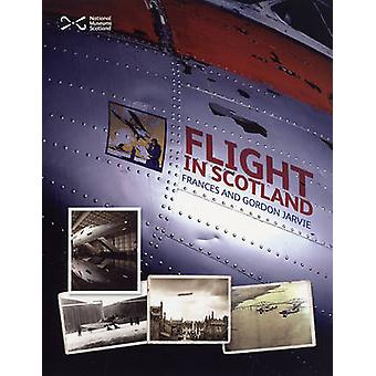 Flight in Scotland by Frances Jarvie - Gordon Jarvie - 9781905267248