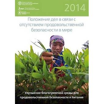 The State of Food Insecurity in the World - Strengthening the Enabling